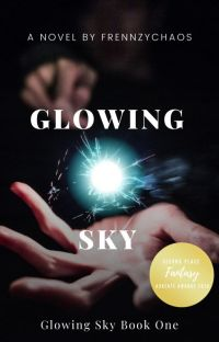 Glowing Sky: Book One cover