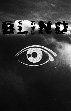 Blind by Valancet