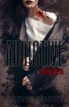 Addictive (Hellish Mates #1) cover