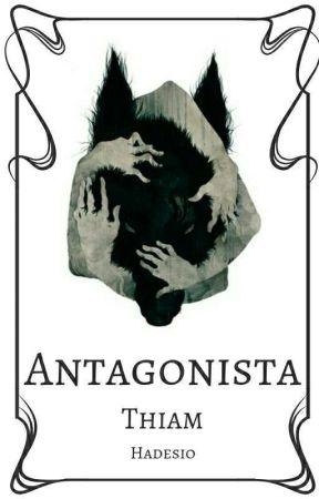 Antagonista   Thiam by Hadesio