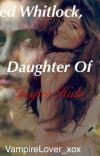 Jared Whitlock; Daughter of Jasper Hale cover
