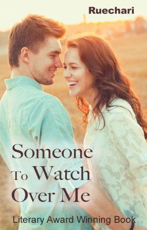 Someone To Watch Over Me by Ruechari