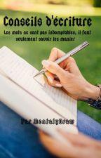 Conseils d'écriture by MentalyDraw