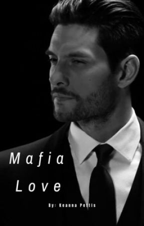 Mafia Love by KeannaPettis
