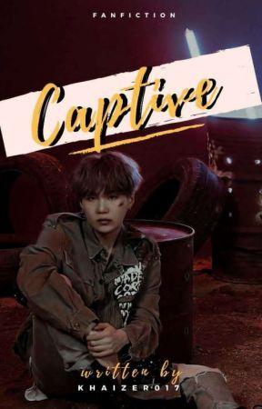 Captive || Min Yoongi || by khaizer017