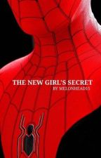 The New Girl's Secret (Peter Parker x Reader) COMPLETED by Melonhead15