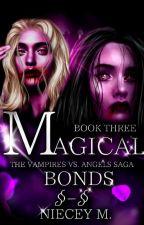 Magical Bonds by xnieceysworld-