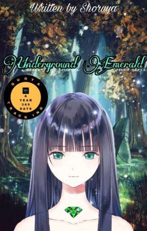 Underground Emerald [Rewrite] by shoru_rin