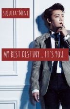 My Best Destiny... It's You ~~ [Lee Dong Hae y tú] ❤ by Mini_sj15