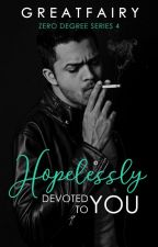 Hopelessly Devoted to You (Completed) ni greatfairy