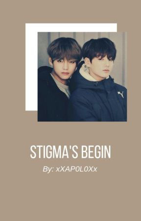 Stigma's Begin. [Bts] -Fanfic- *Brother material: Jungkook & V* by xXAP0L0Xx