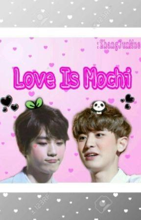 Love Is Mochi ... by nawmue