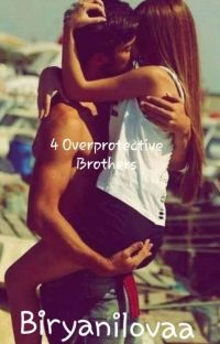 4 overprotective brothers (COMPLETED ) cover