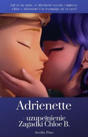 Adrienette - uzupełnienie Zagadki Chloe B. by Arolla_Pine