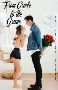From Cradle to the Grave cover