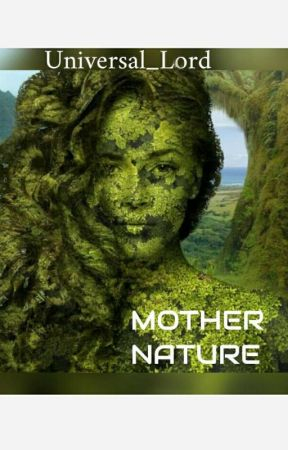 MOTHER NATURE by Devil_Gay_Bitch