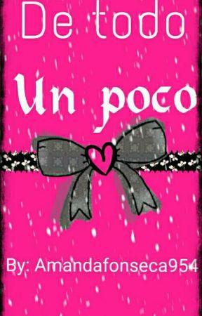 Wattpad «De Todo Un Poco» by AmandaFonseca954