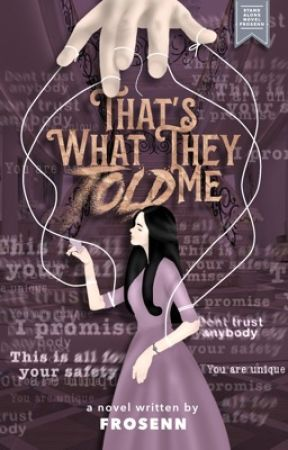 That's What They Told Me by frosenn