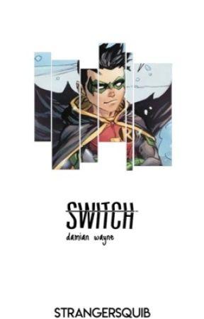 Switch    D. Wayne by strangersquib