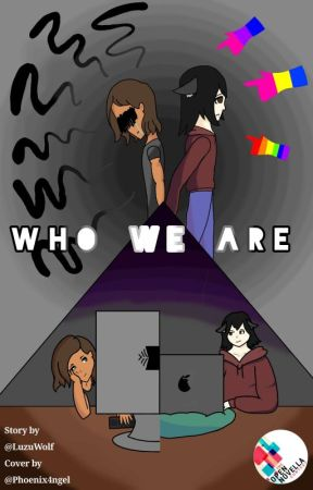 Who We Are- A Gay Fic by LuzuWolf