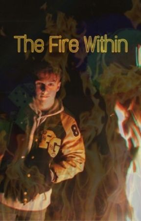 The Fire Within by anonymous_scriptures