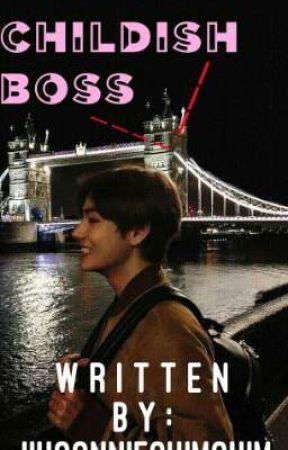 Childish boss (kth) by hantupaijisung