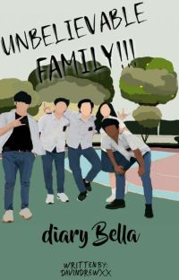 unbelievable family ll (Diary Bella) cover