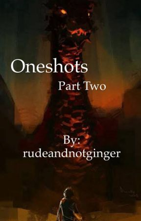 Oneshots Part Two by rudeandnotginger