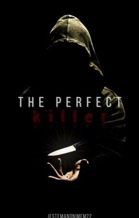The perfect killer by jestemanonimem22