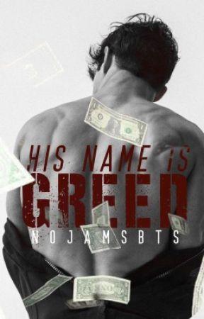 Greed [BXB]   h i a t u s  by nojamsbts