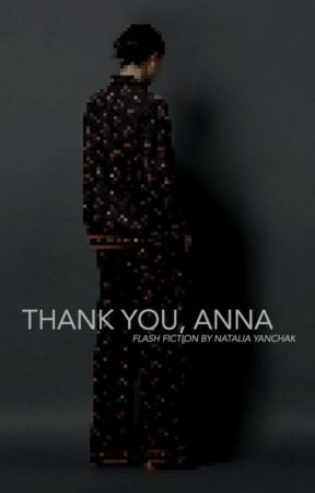 Thank You, Anna by nataliayanchak