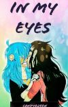 --In My Eyes--  (Sally Face) {Larry x Sally}  cover