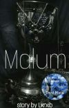 Malum {Undergoing Major Editing} cover