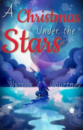 MLP: A Christmas Under The Stars -One Shot- by WarriorsLullaby