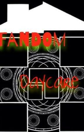 Fandom Daycare by xMonsterCookieDoughx