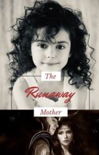 The Runaway Mother by theBosconian