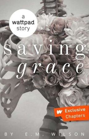 Saving Grace | ✓ by Orchid_27