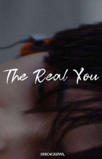 The Real You °ʲᵒˢʰᵘᵃ  ✓ cover
