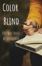Color Blind; A Hetalia fanfic by sicksidekick