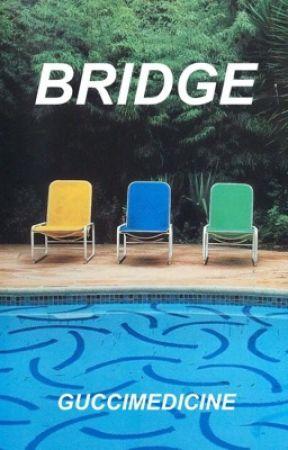 bridge ☹ calum hood ☹ book two by HARClSSlST