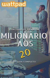 MILIONÁRIO AOS 20💰 cover