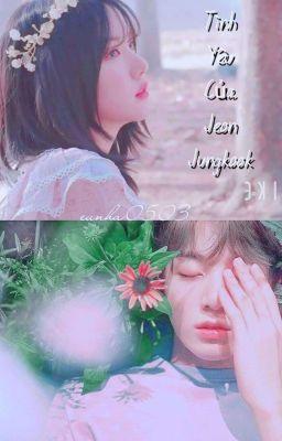 Đọc truyện (Eunkook) Tình Yêu Của Jeon Jungkook