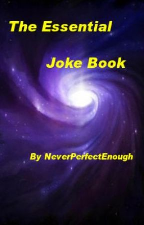 The Essential Joke Book by NeverPerfectEnough