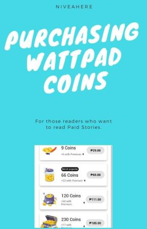 Purchasing Wattpad Coins by niveahere