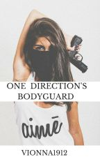 One Direction's Bodyguard by vionna1912