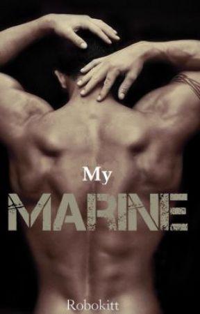 My Marine [BoyxBoy] (On Hold) by Robokitt