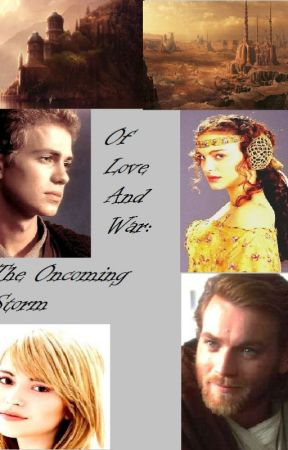 Of Love and War Book 2: The Oncoming Storm by AngelDesaray