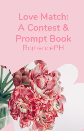 Love Match: A Contest and Prompt Book by WattpadRomancePH