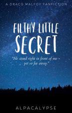 Filthy Little Secret - Draco x reader by Alpacalypse