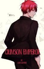 Crimson Emperor by Luna_Uchiha1